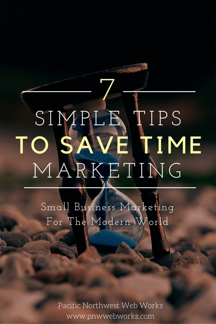 7 simple tips to save time in your marketing