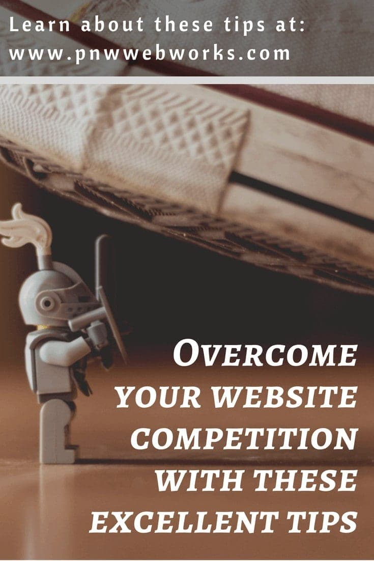Overcome your website competition with these excellent tips