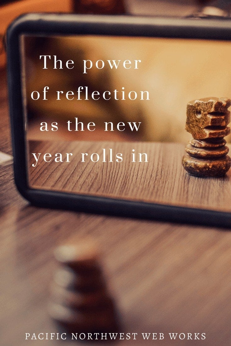 The power of reflection as the new year rolls in