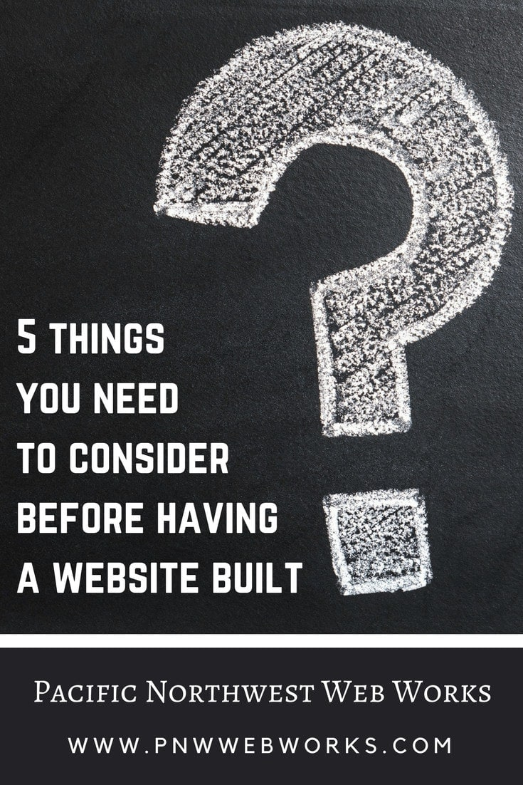 5 things you need to consider before having a website built